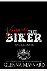 Keeping The Biker (Royal Bastards MC: Charleston, WV Book 4) Kindle Edition