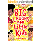 Big Laughs For Little Kids: Joke Book for Boys and Girls ages 5-7 (English Edition)
