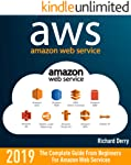 AWS: AMAZON WEB SERVICES: The Complete Guide From Beginners  For Amazon Web Services (English Edition)