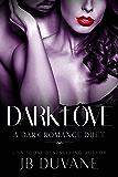 Dark Love: A Dark Romance Duet