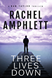 Three Lives Down (the Dan Taylor series)