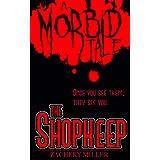 The Shopkeep: A Morbid Tale (The Morbid Tales Book 1)