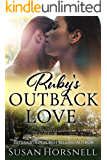 Ruby's Outback Love (Outback Australia Romance Series Book 2)