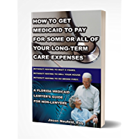 How to get Medicaid to pay for some or ALL of your long-term care expenses: without having to wait 5 years; without having to sell your house; and without having to go broke first.