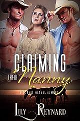 Claiming Their Nanny: A Cowboy Ménage Romance (Montana Ménage Book 1) Kindle Edition
