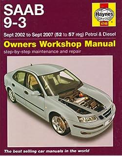 Saab 9 3 1998 to aug 2002 petrol diesel owners workshop manual saab 9 3 petrol and diesel service and repair manual 2002 to 2007 fandeluxe Gallery