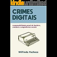 Crimes digitais: responsabilização penal de hackers, crackers e engenheiros sociais