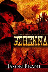 Gehenna (West of Hell Book 1) Kindle Edition