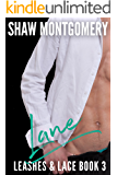 Lane (Leashes & Lace Book 3)