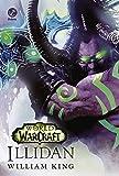 World of warcraft: Illidan: Illidan