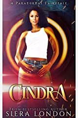 Cindra: A Paranormal Fairytale (Kelvinian Warriors) Kindle Edition