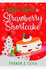 Wish Upon A Strawberry Shortcake Kindle Edition