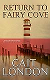 Return to Fairy Cove: What Memories Remain