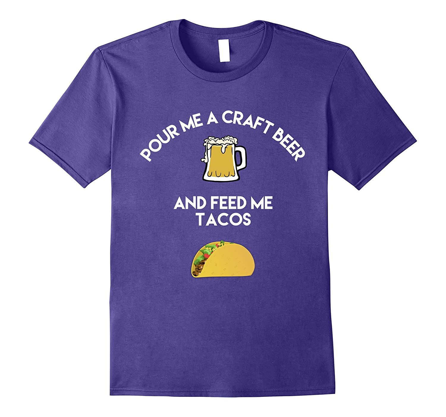 Pour Me Craft Beer And Feed Me Tacos Graphic Logo T-Shirt-Vaci