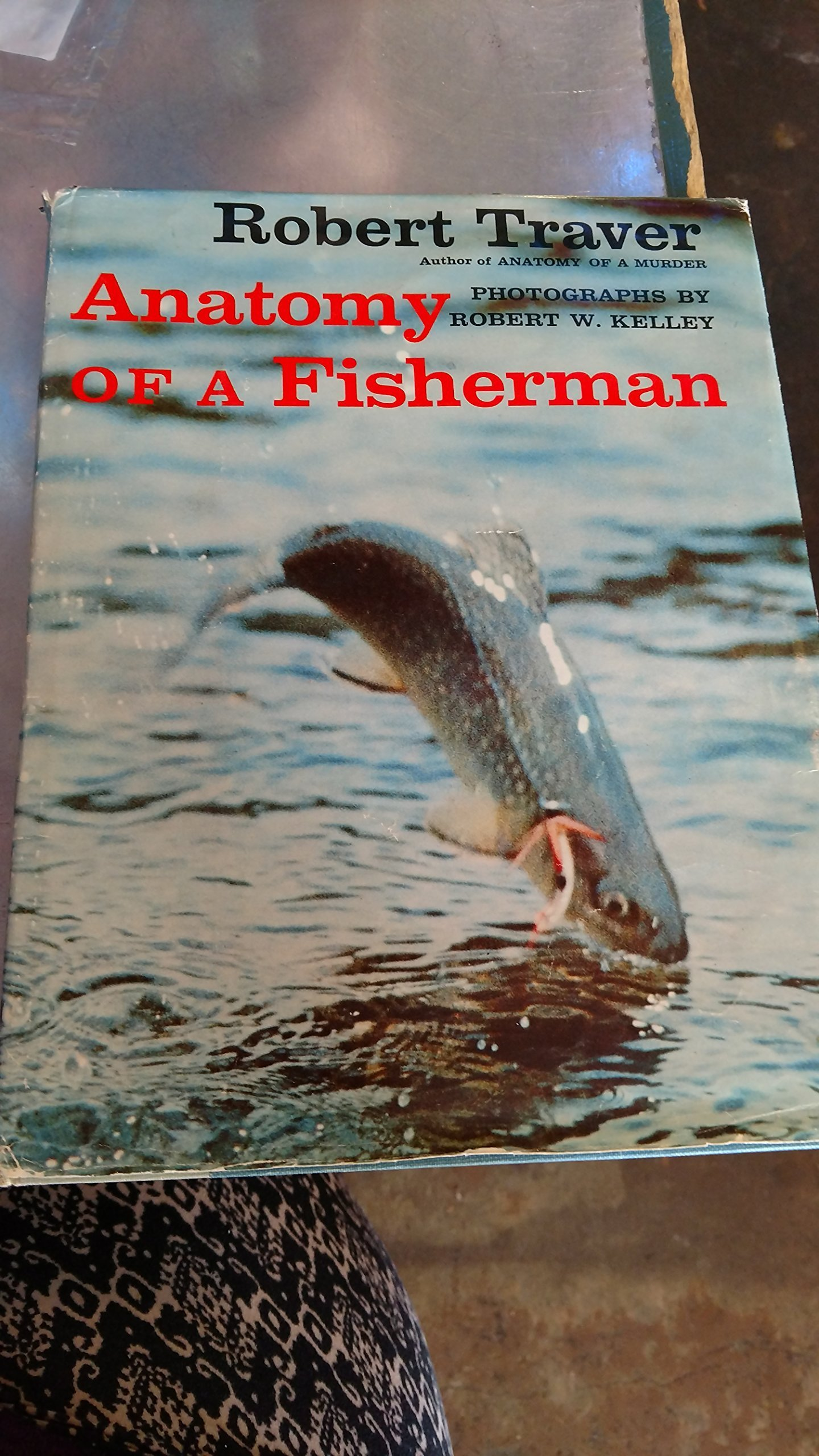 Anatomy Of A Fisherman Robert Traver 9780879050382 Amazon Books