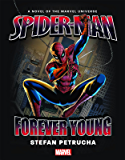 Spider-Man: Forever Young Prose Novel