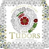 Colouring History: The Tudors (Colouring Books)