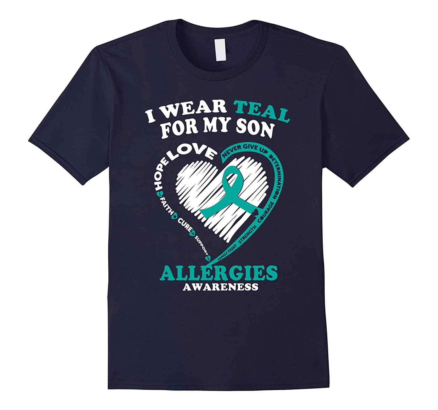 Allergies Awareness T Shirt - I Wear Teal For My Son-TH