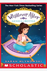 Genie in a Bottle (Whatever After #9) Kindle Edition