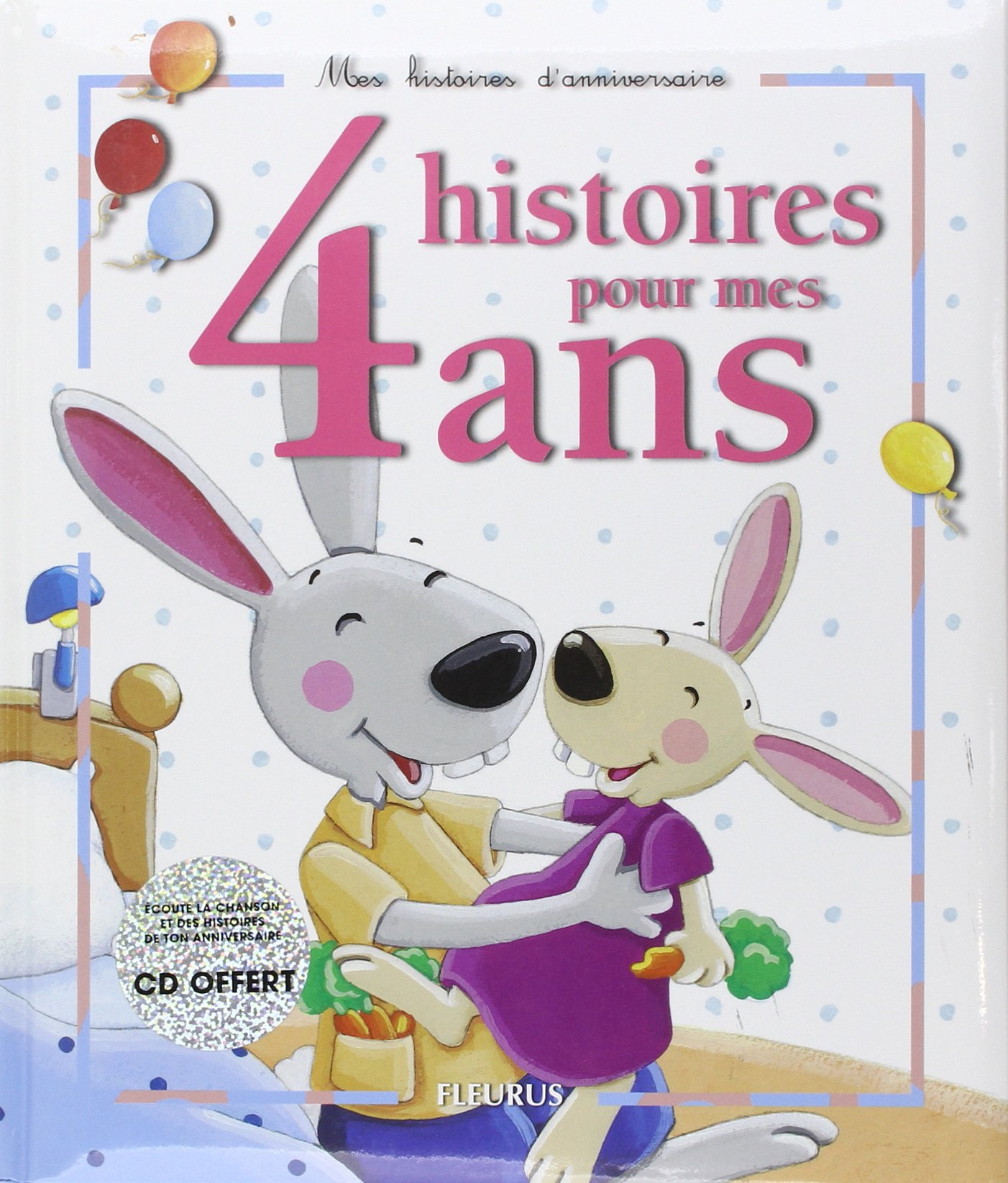 4 histoires pour mes 4 ans: Amazon ca: Collectif, Collectif