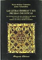 Las Letras Hebreas Y Sus Pruebas Iniciáticas: