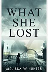 What She Lost Kindle Edition