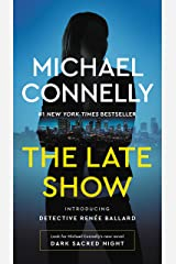 The Late Show (Renee Ballard Book 1) Kindle Edition