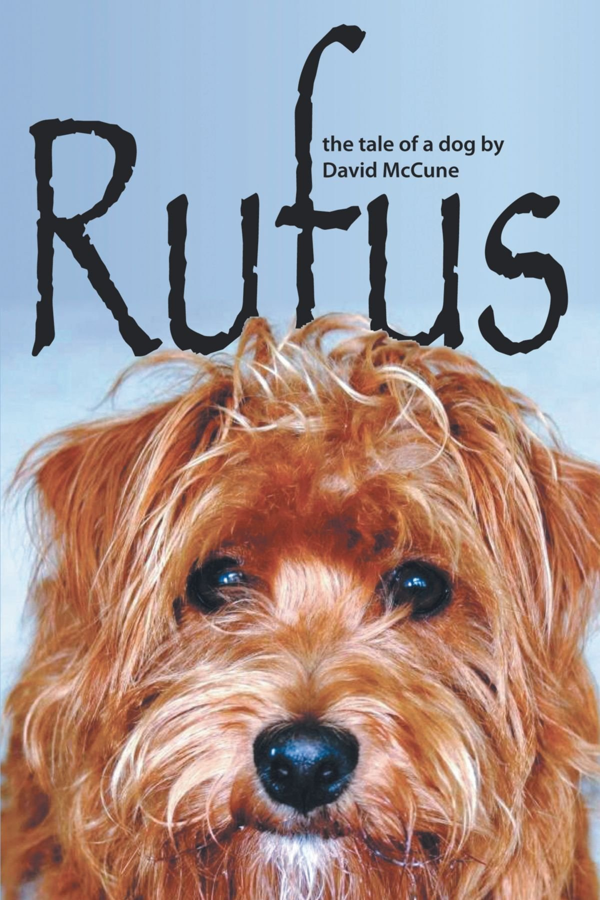 Download Rufus: The Tale of a Dog ebook