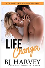 Life Changer: A Single Dad Firefighter Rom Com (Chicago First Responders Book 2) Kindle Edition