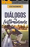 Diálogos De Intimidade