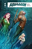 Aquaman Rebirth Tome 4