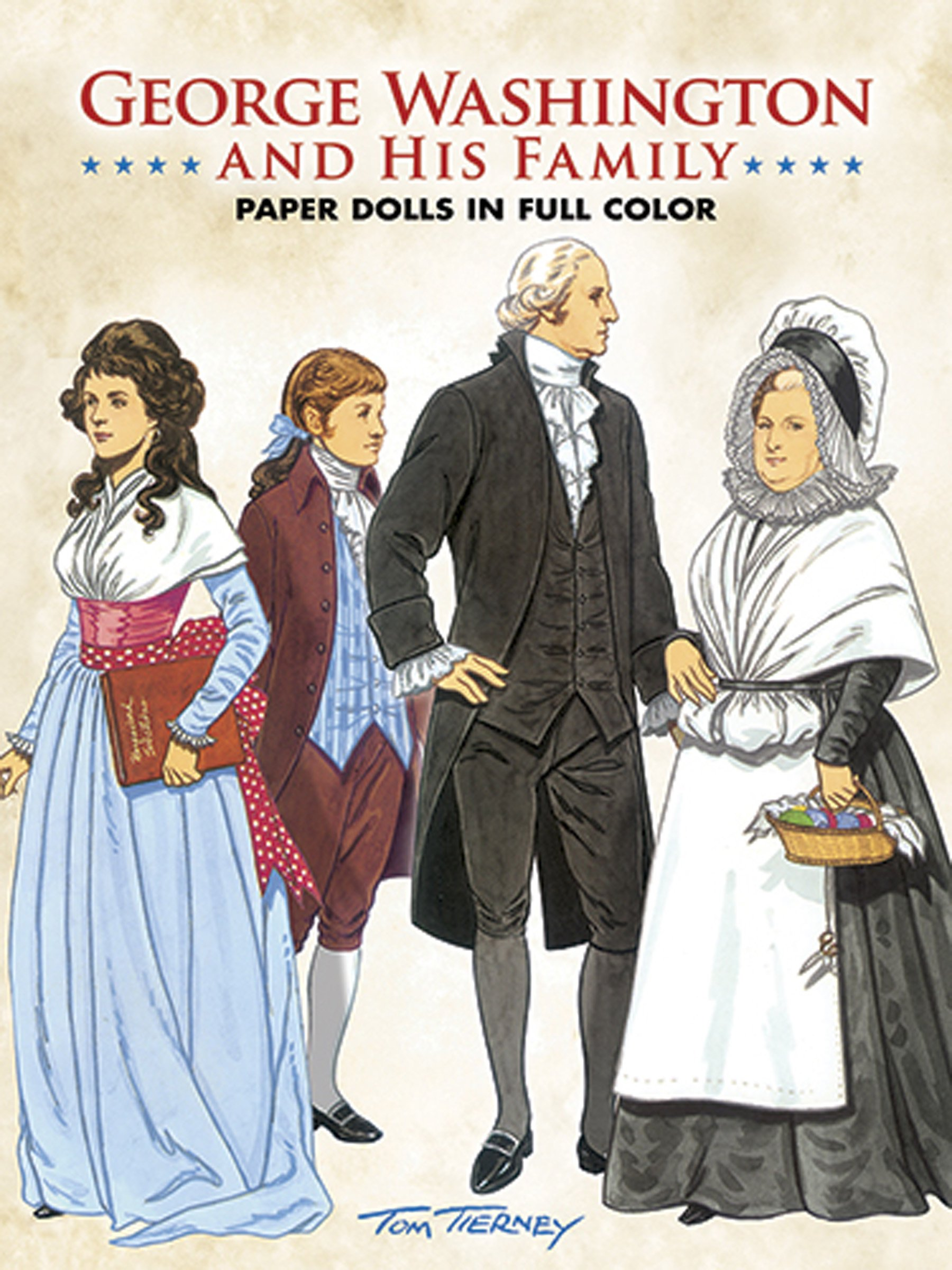 George Washington and His Family Paper Dolls in Full Color (Dover ...