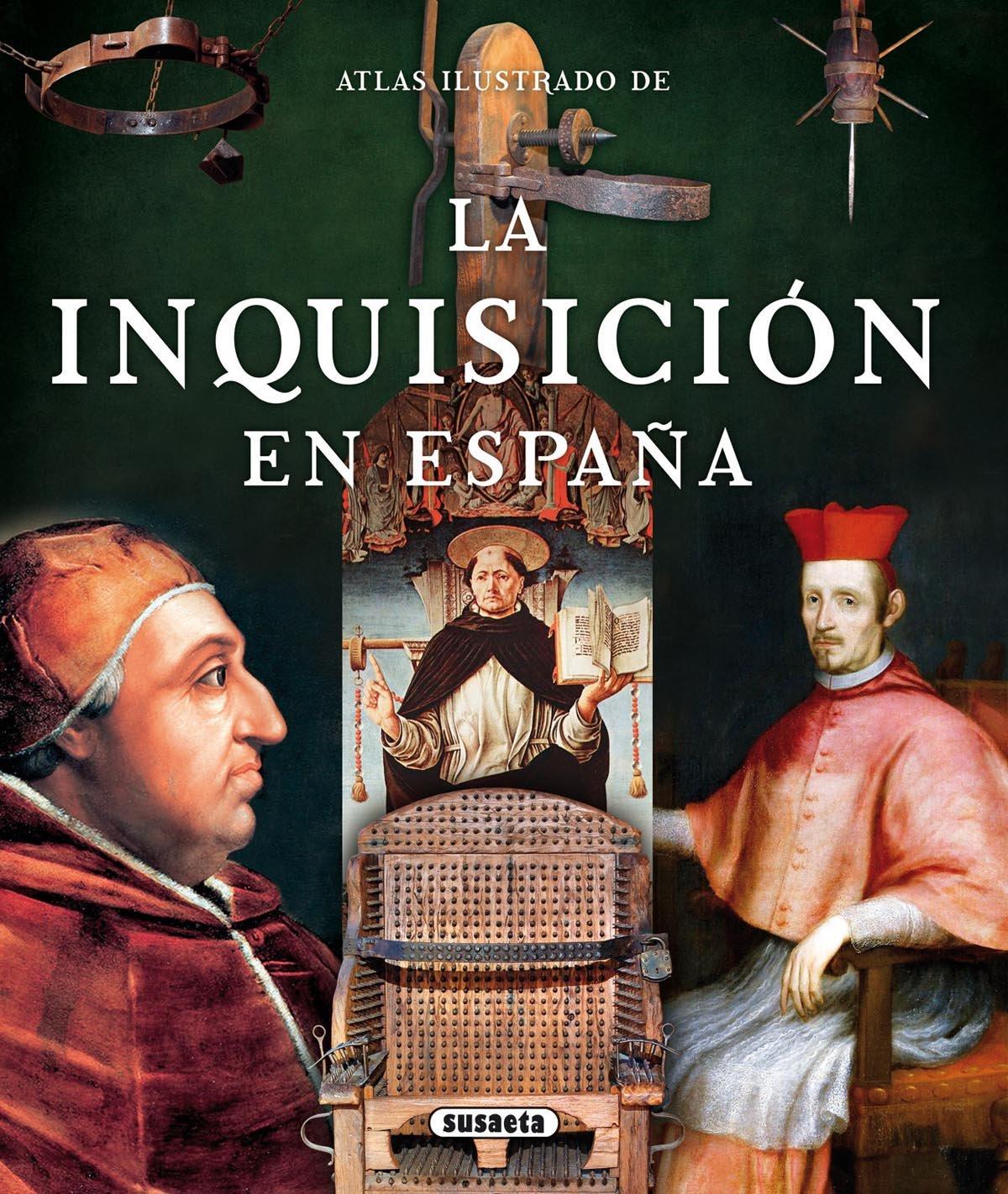 La Inquisición en España (Atlas Ilustrado): Amazon.es: Balasch Blanch, Enric, Ruiz Arranz, Yolanda: Libros