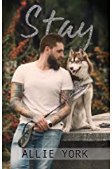 Stay: A Shores Novella (The Shores Book 2) Kindle Edition