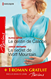 Le destin de Caliope - Le secret de Wolff Mountain - Rendez-vous à Venise : (promotion) (Passions)