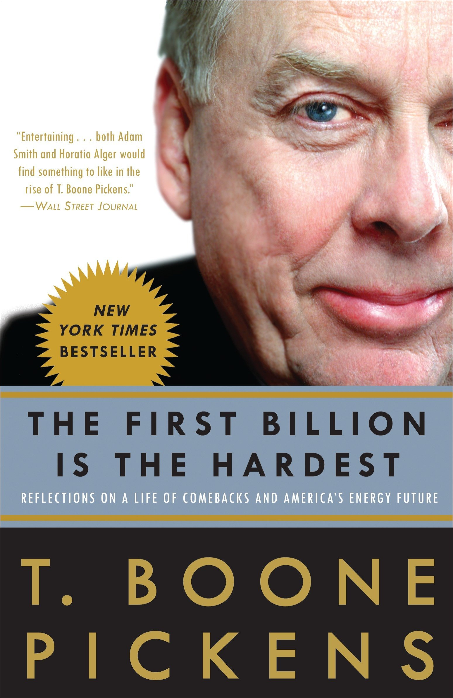 Image result for 'The First Billion Is the Hardest' by T. Boone Pickens