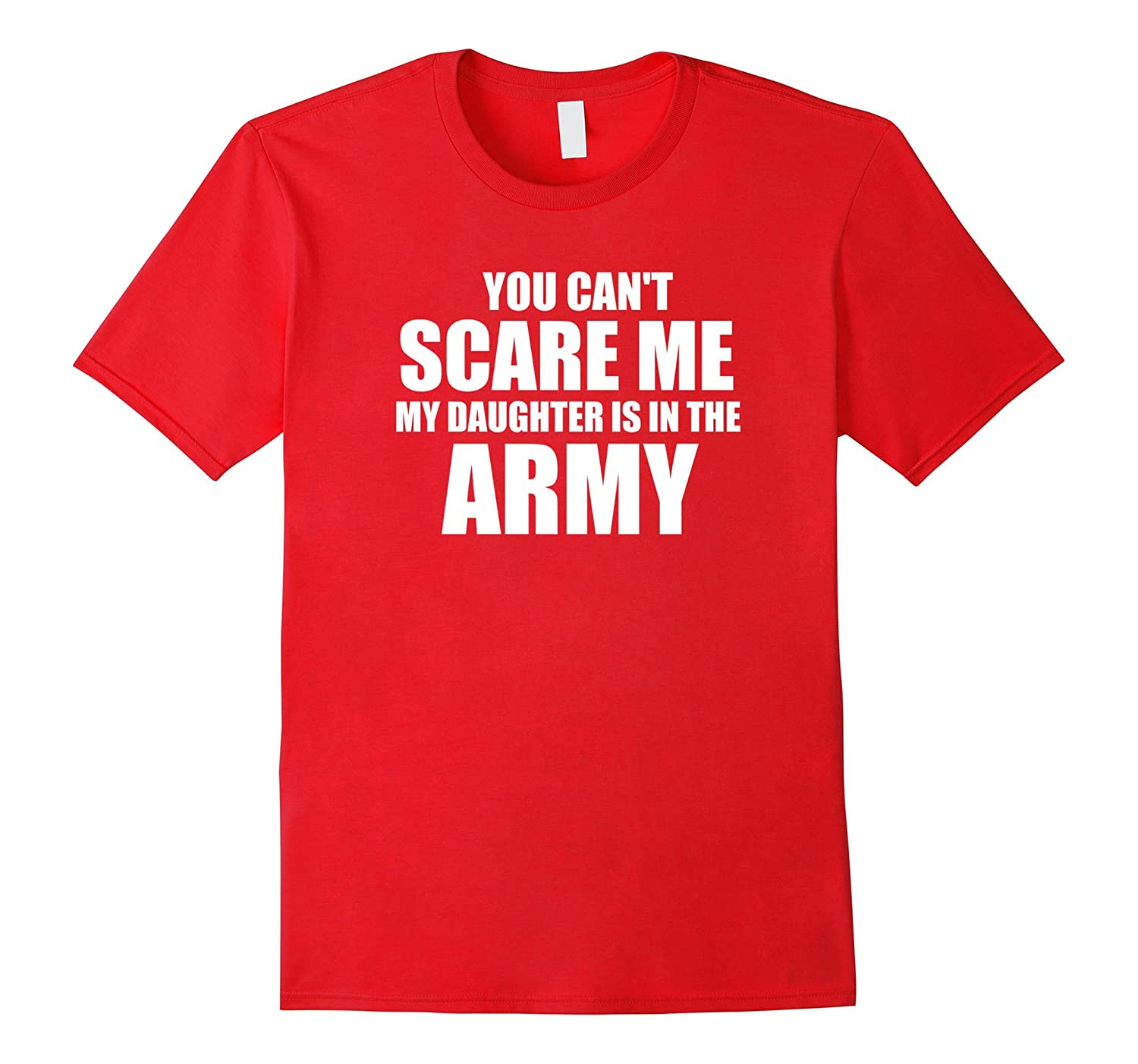 You cant scare me my daughter is in the army-TH