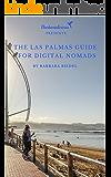 The Las Palmas Guide for Digital Nomads (City Guides for Digital Nomads Book 4) (English Edition)