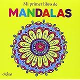 Mi Primer Libro De Mandalas (Libros de actividades) de AA. VV. (5 jun 2014) Tapa blanda