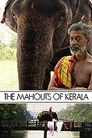 Mahouts of Kerala