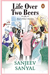 Life over Two Beers and other stories Kindle Edition