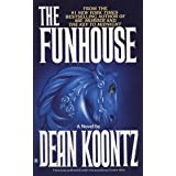 The Funhouse: A Thriller