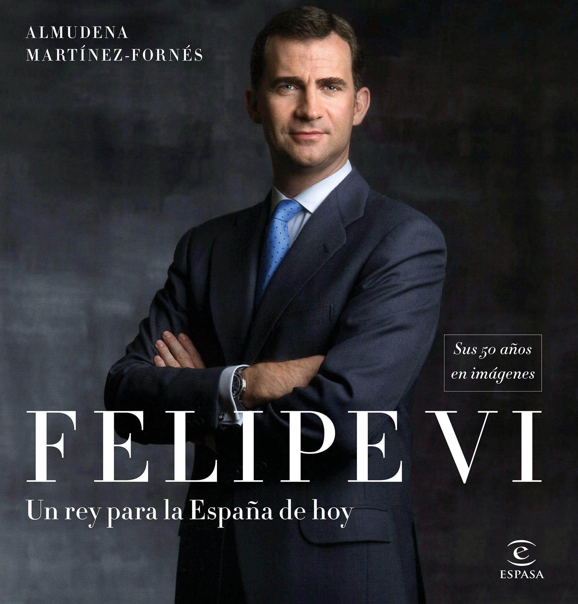Felipe VI: un rey para la España de hoy: Sus 50 años en imágenes ...