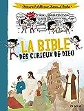 La Bible des curieux de Dieu