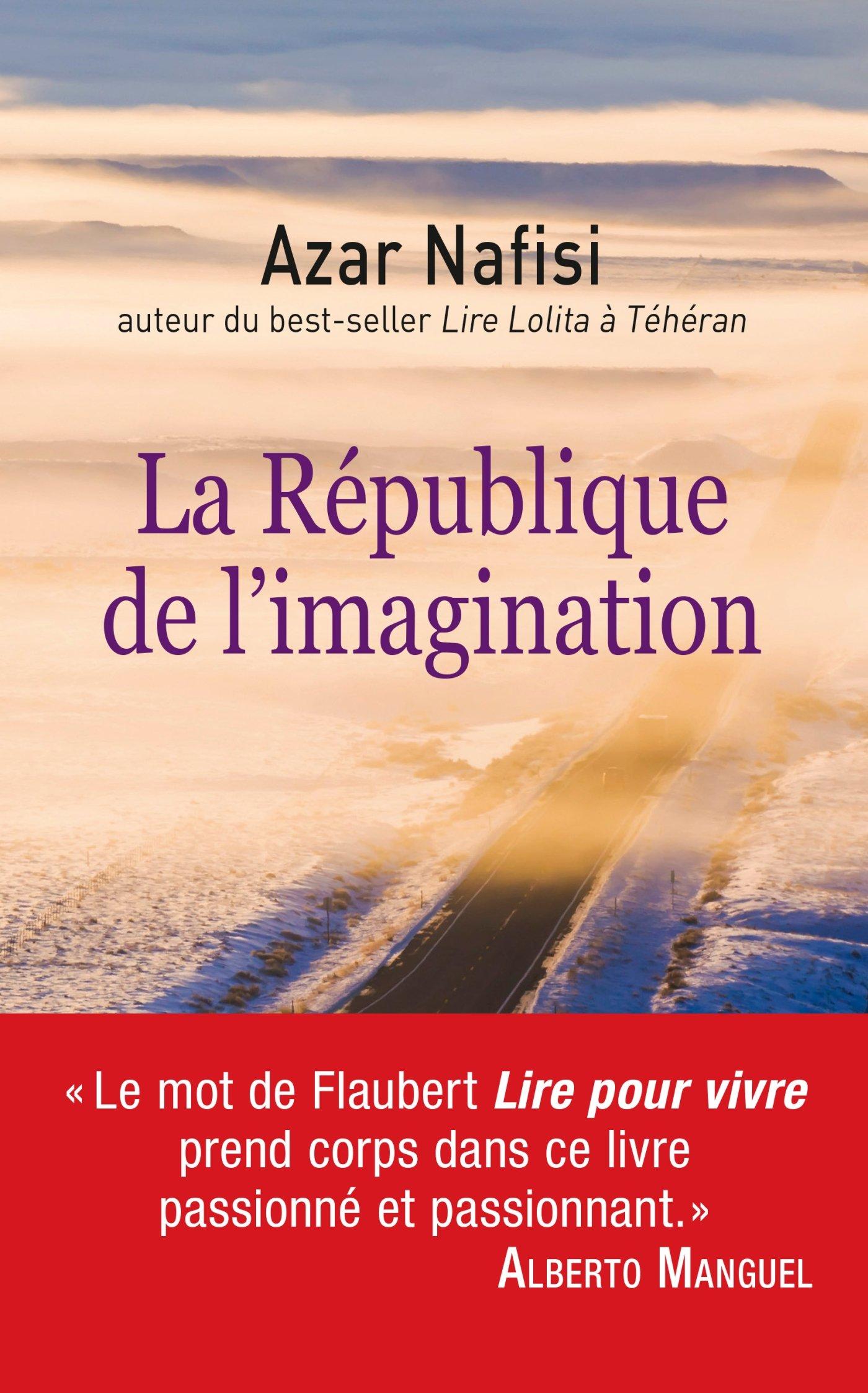 La Republique De L Imagination Comment Les Livres Forgent