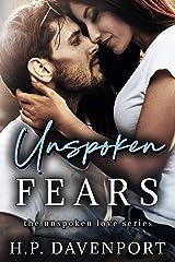 Unspoken Fears (The Unspoken Love Series Book 4) Kindle Edition