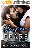 Unspoken Fears (The Unspoken Love Series Book 4)