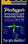 PORTUGUÊS: APRENDENDO COM PALAVRAS RAÍZES: Aprenda uma raiz grega em latim para aprender muitas palavras. Aumente seu vocabulário em Português com as raízes latinas e gregas!