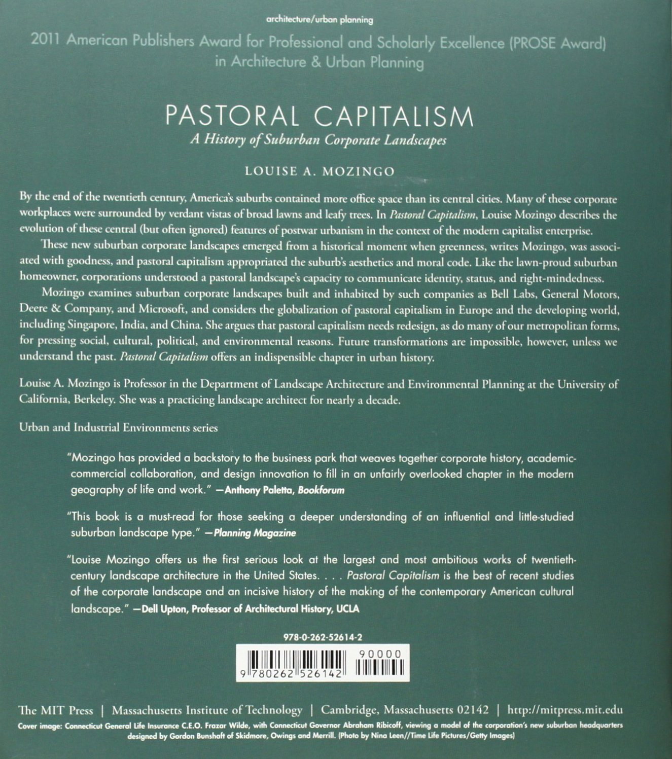 Pastoral Capitalism: A History of Suburban Corporate Landscapes (Urban and Industrial Environments)
