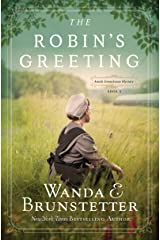 The Robin's Greeting: Amish Greenhouse Mystery #3 Kindle Edition